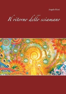 Il Ritorno Dello Sciamano (Paperback)
