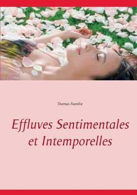 Effluves Sentimentales Et Intemporelles (Paperback)