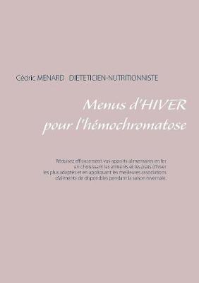 Menus d'Hiver Pour l'H mochromatose (Paperback)