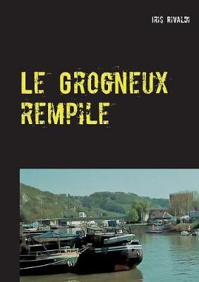 Le Grogneux Rempile (Paperback)