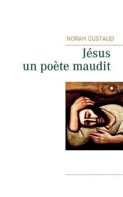 J sus, Un Po te Maudit (Paperback)