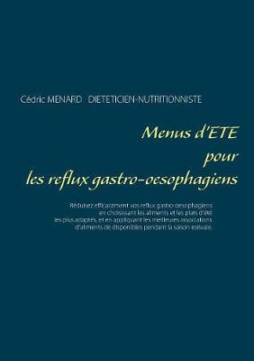 Menus d'ete pour les reflux gastro-oesophagiens (Paperback)