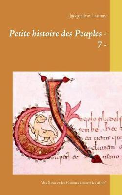 Petite Histoire Des Peuples - 7 - (Paperback)