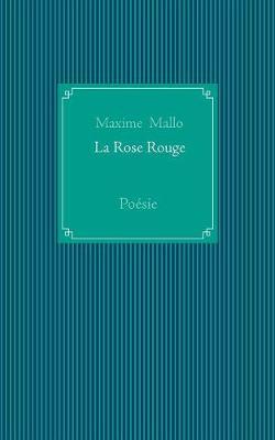 La Rose Rouge (Paperback)