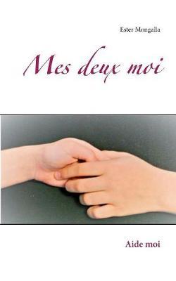 Mes Deux Moi (Paperback)