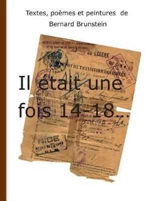 Il Etait Une Fois 14-18 (Paperback)