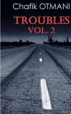 Troubles Vol. 2 (Paperback)