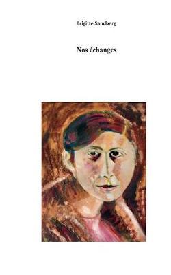 Nos Echanges (Paperback)