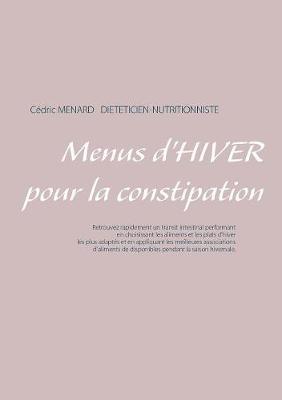 Menus d'Hiver Pour La Constipation (Paperback)