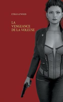 La Vengeance de la Voleuse (Paperback)