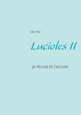 Lucioles II (Paperback)