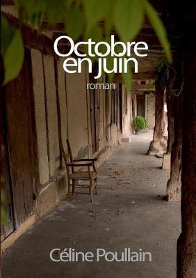 Octobre En Juin (Paperback)