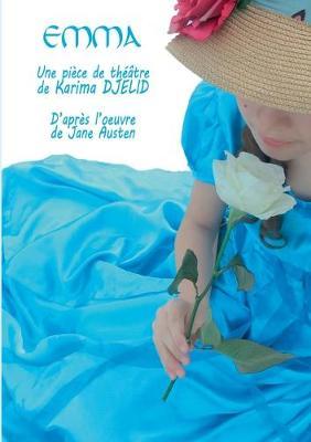 Emma: d'apres l'oeuvre de Jane Austen (Paperback)
