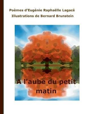 A l'Aube Du Petit Matin (Paperback)