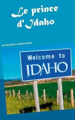 Le Prince D'Idaho (Paperback)