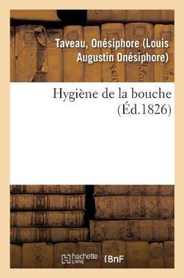 Hygi ne de la Bouche (Paperback)