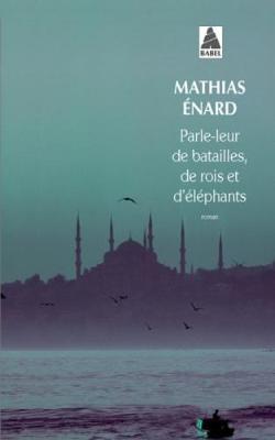 Parle-Leur De Batailles, De Rois ET D'Elephants (Paperback)