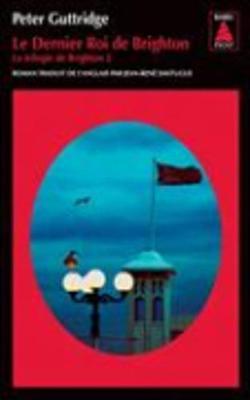 Le Dernier Roi De Brighton (Paperback)