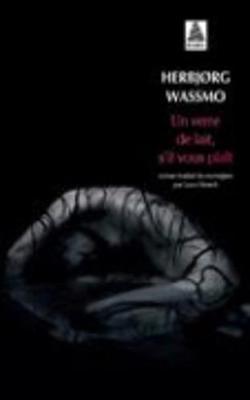 Un Verre De Lait, S'il Vous Plait (Paperback)