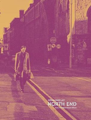 Geraldine Lay: North end (Hardback)