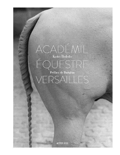 L'Academie equestre de Versailles (Hardback)