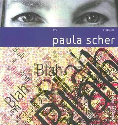 Paula Scher: No. 070: Design and Designer (Paperback)