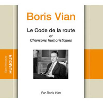 Le Code de la route et chansons humoristiques (1 CD)