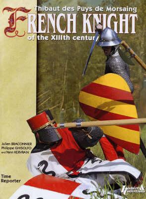 Life of a Knight 1171-1252 (Hardback)
