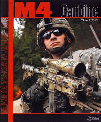 M4 Carbine - 21st Century Weapons & Equipment (Paperback)