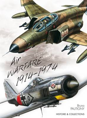 60 Years of Combat Aircraft - from WWI to Vietnam War: 1914-1974 (Hardback)