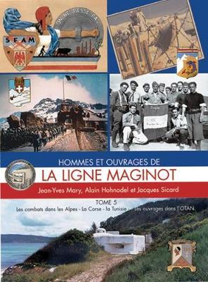 Ligne Maginot, Tome 5 - L'Encyclopedie de L'Armee Francaise (Hardback)