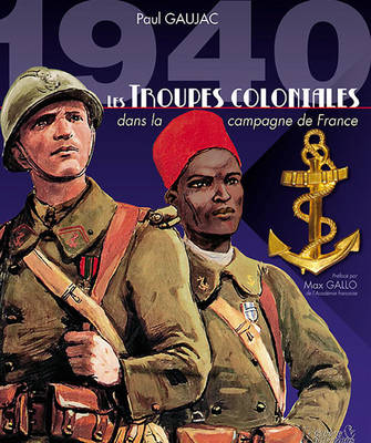 1940 Les Troupes Coloniales (Hardback)