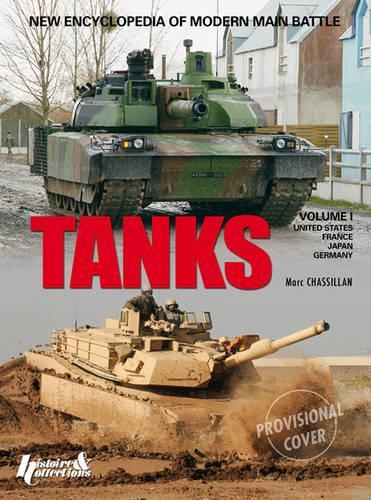 Encyclopedie Des Chars De Combat Modernes: Volume 1 (Hardback)