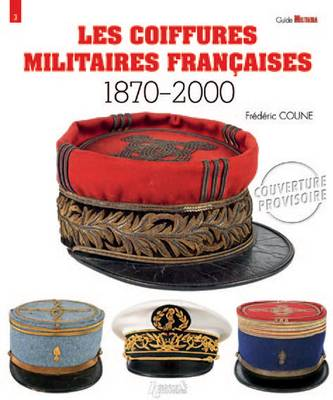 French Military Headgear - Guide Militaria (Paperback)