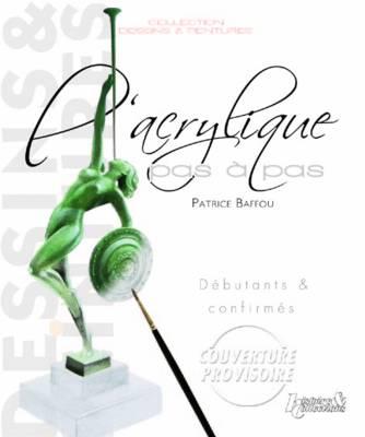 L'Acrylique Pas a Pas (Paperback)