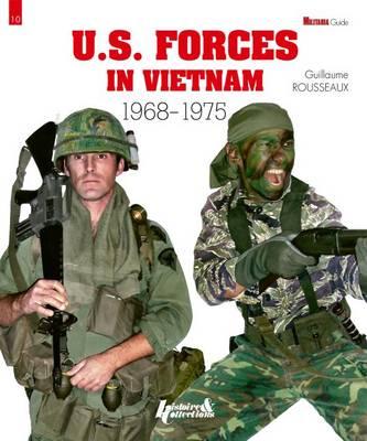 Us Forces in Vietnam 1968 - 1975 (Paperback)
