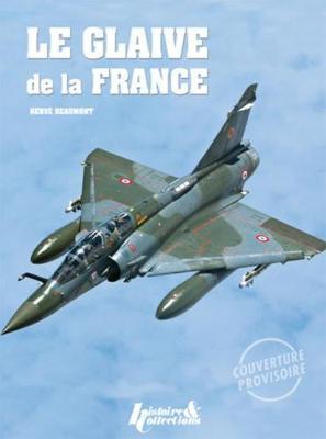 Le Glaive De La France (Hardback)