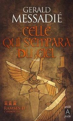 Ramses II L'immortel 3/Celle qui s'empara du ciel (Paperback)