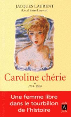 Caroline cherie. Tome 2: 1794-1800 (Paperback)