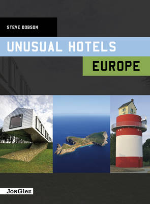 Unusual Hotels Europe (Hardback)