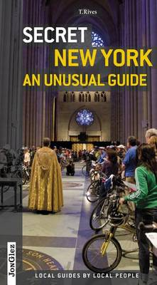 Secret New York: An Unusual Guide (Paperback)