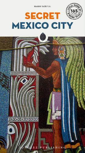 Secret Mexico City (Paperback)