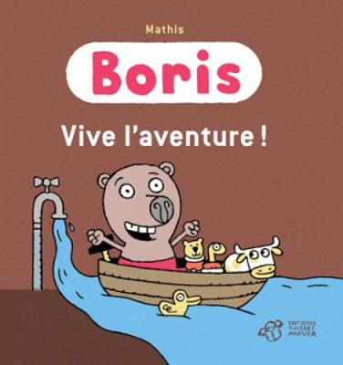 Boris/Vive l'aventure! (Hardback)