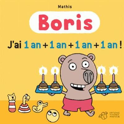 Boris/J'ai 1 an + 1 an + 1 an + 1 an (Hardback)
