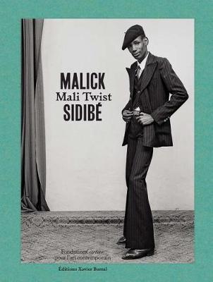 Malick Sidibe - Mali Twist (Hardback)