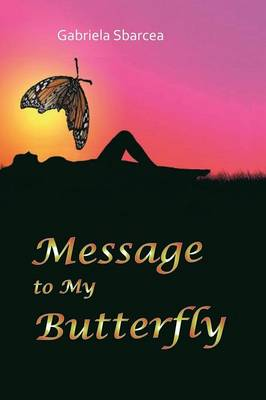 Message to My Butterfly (Paperback)