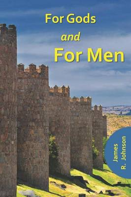 For Gods and for Men (Paperback)