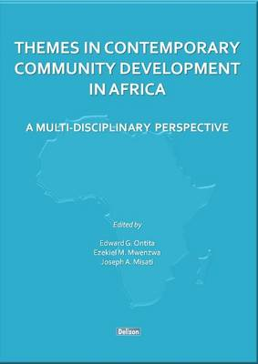 Themes in Contemporary Community Development in Africa: A Multi-Disciplinary Perspective (Paperback)