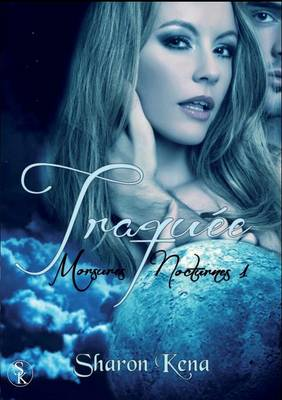 Morsures Nocturnes: Traquee (Tome 1) (Paperback)