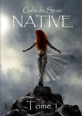 Native Tome 1 (Paperback)